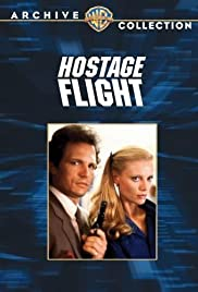 Hostage Flight (1985) Poster - Movie Forum, Cast, Reviews
