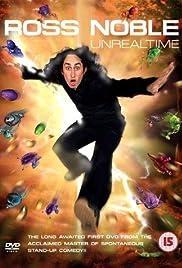 Ross Noble: Unrealtime(2004) Poster - TV Show Forum, Cast, Reviews