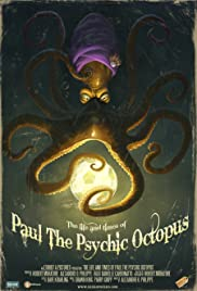 The Life and Times of Paul the Psychic Octopus Poster