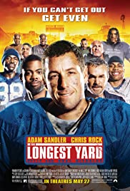 The Longest Yard (2005) Poster - Movie Forum, Cast, Reviews