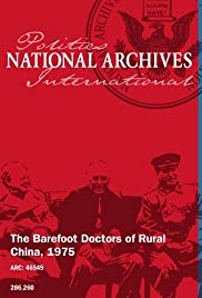 The Barefoot Doctors of Rural China Poster