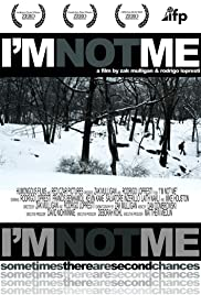 I'm Not Me Poster
