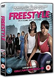 Freestyle (2010) Poster - Movie Forum, Cast, Reviews
