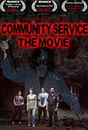 Community Service the Movie Poster