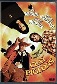 Clay Pigeons(1998) Poster - Movie Forum, Cast, Reviews