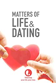 Matters of Life & Dating (2007) Poster - Movie Forum, Cast, Reviews