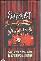 Image of Slipknot: Welcome to Our Neighborhood