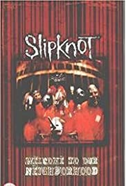 Slipknot: Welcome to Our Neighborhood Poster