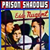 Monte Blue, Lucille Lund, and Edward J. Nugent in Prison Shadows (1936)