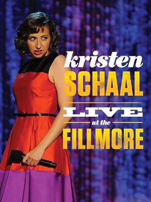 Kristen Schaal: Live at the Fillmore (2013)