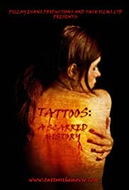 Tattoos: A Scarred History Poster