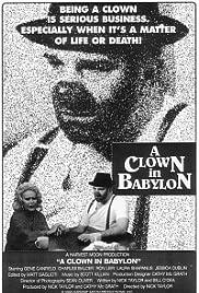 A Clown in Babylon Poster
