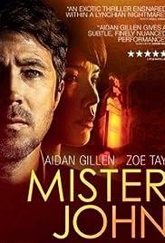 Mister John(2013) Poster - Movie Forum, Cast, Reviews