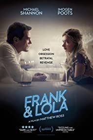 Michael Shannon and Imogen Poots in Frank & Lola (2016)