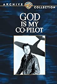 God Is My Co-Pilot (1945) Poster - Movie Forum, Cast, Reviews