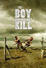 The Boy Who Wouldn't Kill Poster