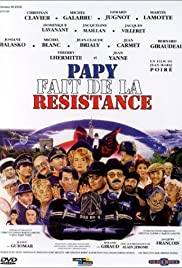 Papy fait de la résistance (1983) Poster - Movie Forum, Cast, Reviews