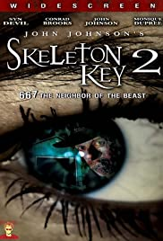 Skeleton Key 2: 667 Neighbor of the Beast Poster