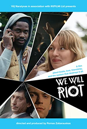 We Will Riot (2013)
