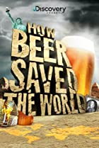 Image of How Beer Saved the World