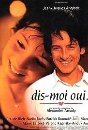Dis-moi oui...(1995) Poster - Movie Forum, Cast, Reviews