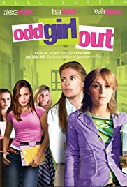 Odd Girl Out (2005) Poster - Movie Forum, Cast, Reviews