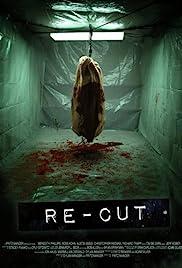 Re-Cut(2010) Poster - Movie Forum, Cast, Reviews