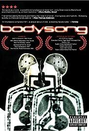 Bodysong(2003) Poster - Movie Forum, Cast, Reviews