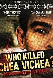 Who Killed Chea Vichea? Poster