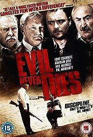 Evil Never Dies Poster