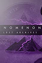 Image of Phenomenon: The Lost Archives: Lost Lightning: The Missing Secrets of Nicola Tesla