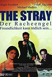 The Stray (2000) Poster - Movie Forum, Cast, Reviews
