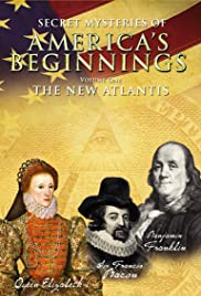 Secret Mysteries of America's Beginnings Volume 1: The New Atlantis Poster