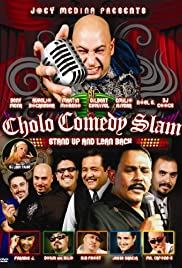 Cholo Comedy Slam: Stand Up and Lean Back Poster