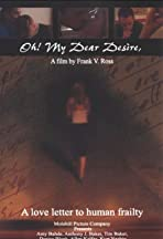 Oh! My Dear Desire