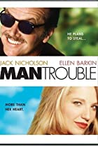Image of Man Trouble