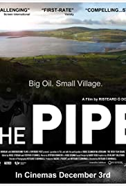 The Pipe (2010) Poster - Movie Forum, Cast, Reviews