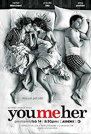 You Me Her Poster - TV Show Forum, Cast, Reviews