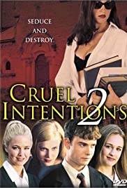 Cruel Intentions 2 (2000) Poster - Movie Forum, Cast, Reviews