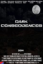 Dark Consequences Poster