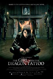 The Girl with the Dragon Tattoo (2009) Poster - Movie Forum, Cast, Reviews