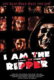 I Am the Ripper (2004) Poster - Movie Forum, Cast, Reviews
