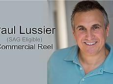 Paul Lussier Commercial Reel