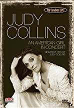 Pop Legends Live: Judy Collins - An American Girl in Concert