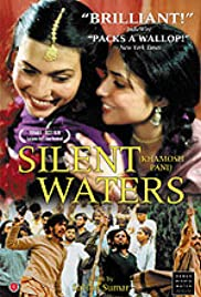 Khamosh Pani: Silent Waters (2003) Poster - Movie Forum, Cast, Reviews