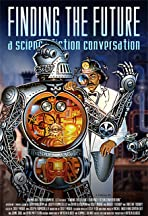 Finding the Future: A Science Fiction Conversation