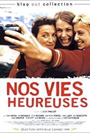 Nos vies heureuses (1999) Poster - Movie Forum, Cast, Reviews