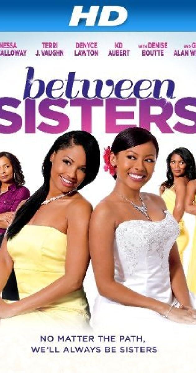 Between Sisters TV Movie 2013