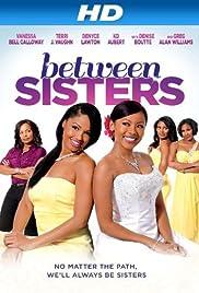 Between Sisters Poster