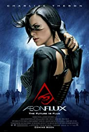 Æon Flux (2005) Poster - Movie Forum, Cast, Reviews